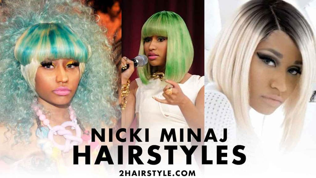 Nicki Minaj Beautiful Hairstyles [2020]