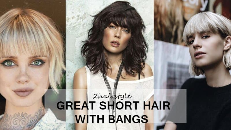 50 Great Short Hair With Bangs For Women 2020 2hairstyle Com 2hairstyle