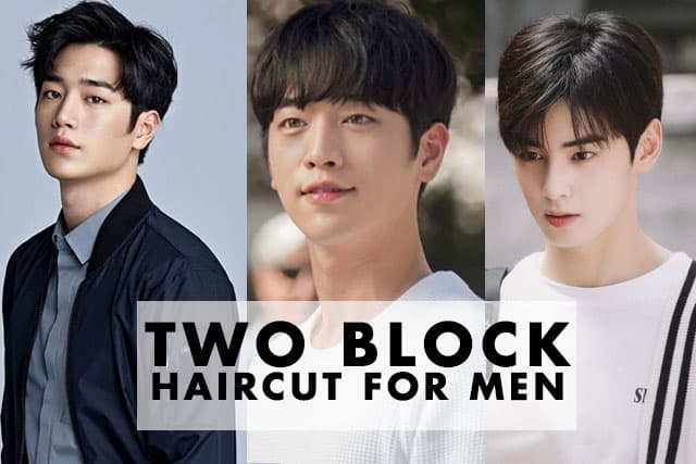 Best Two Block Haircut for Men